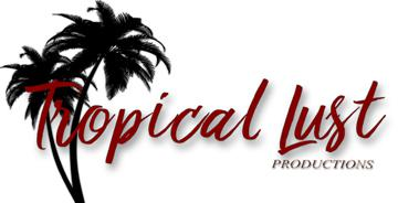 Tropical Lust Productions