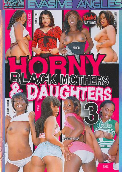 Horny Black Mothers & Daughters 3 Box Cover