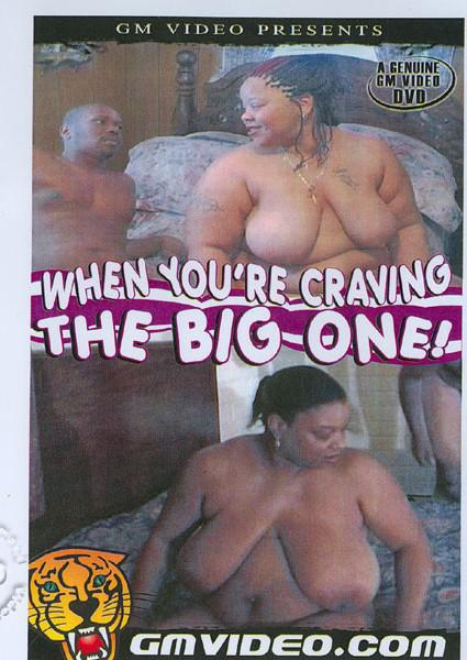 When You're Craving The Big One! Box Cover