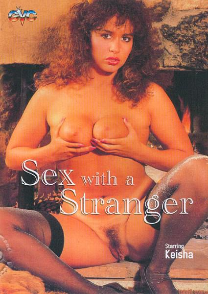 Sex With A Stranger Box Cover