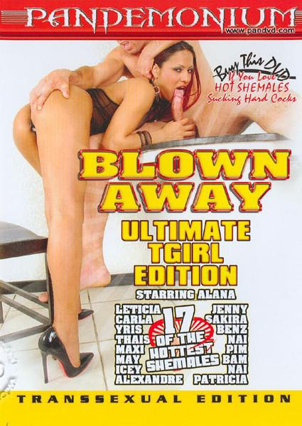 Blown Away - Ultimate TGirl Edition Box Cover