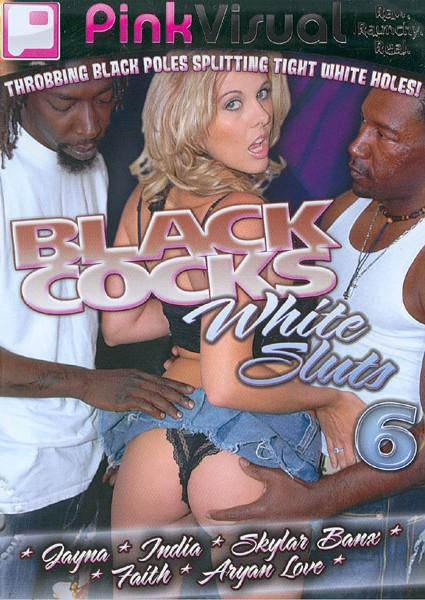Black Cocks White Sluts 6 Box Cover