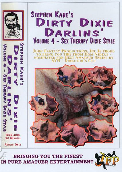 Dirty Dixie Darlins' Volume 4 - Sex Therapy Dixie Style