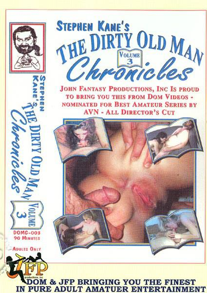 The Dirty Old Man Chronicles Volume 3