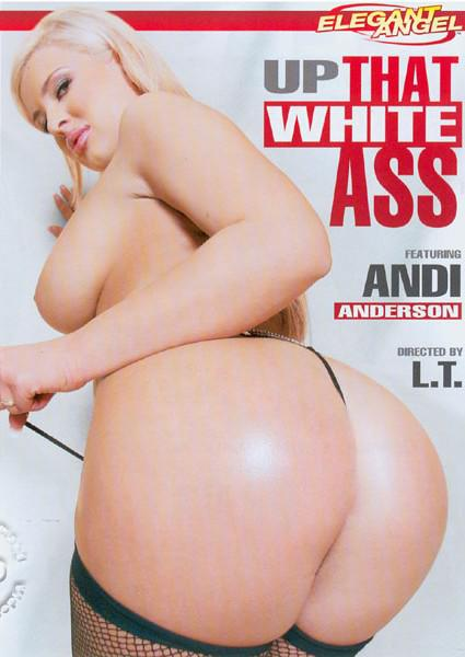 Up That White Ass
