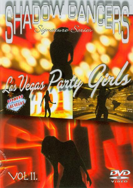 Shadow Dancers Vol. 11 - Las Vegas Party Girls Box Cover