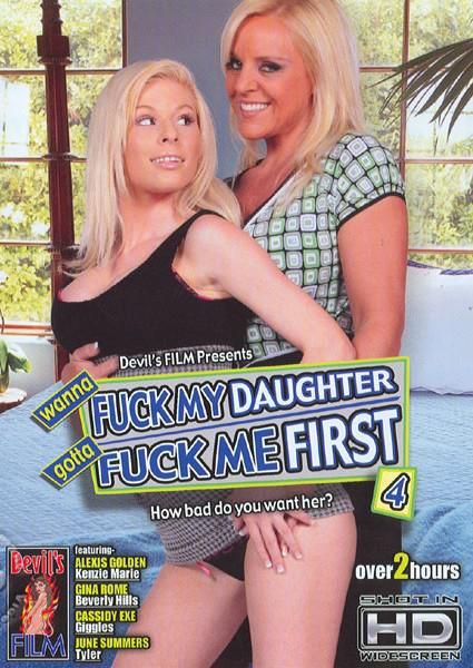 Wanna Fuck My Daughter Gotta Fuck Me First 4 Box Cover