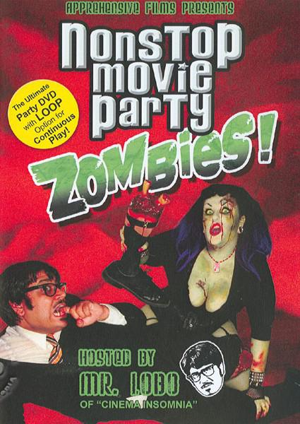 Nonstop Movie Party Zombies! Box Cover
