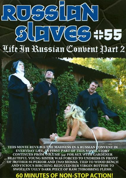 Russian Slaves #55 - Life In Russian Convent Part 2