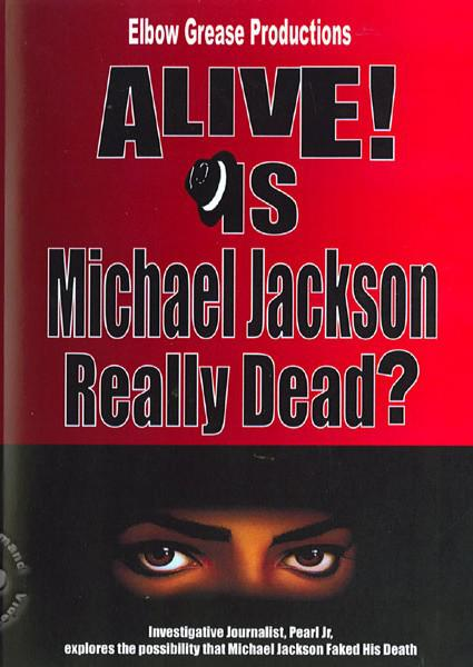 Alive? Is Michael Jackson Really Dead? Box Cover