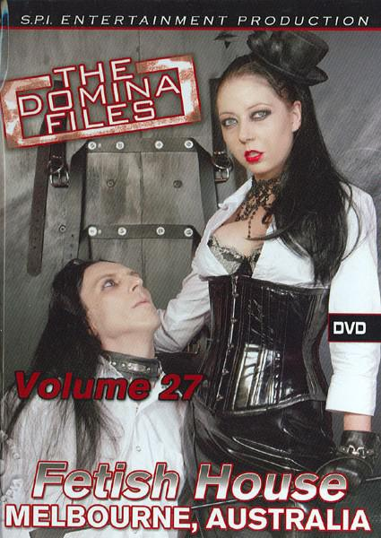 The Domina Files Volume 27 - Fetish House, Melbourne, Australia Box Cover