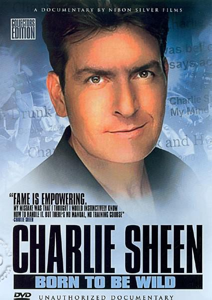 Charlie Sheen: Born to be Wild (827191000455) Box Cover