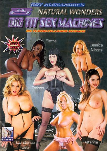 Roy Alexandre's 25 Natural Wonders Big Tit Sex Machines Box Cover