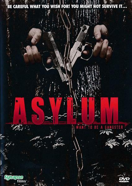 Asylum - I Want To Be A Gangster Box Cover