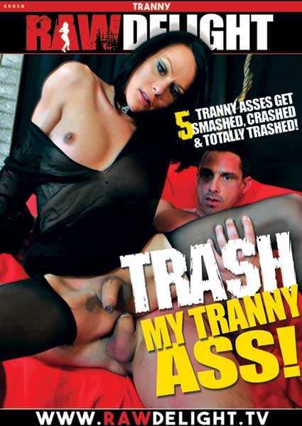 Trash My Tranny Ass! Box Cover