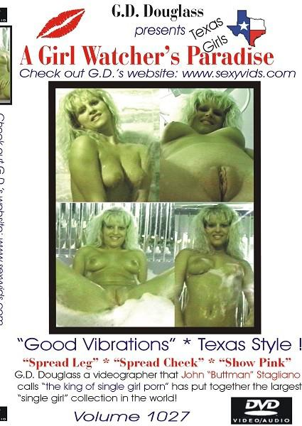 A Girl Watcher's Paradise Good Vibrations Texas Style! Volume 1027 Box Cover
