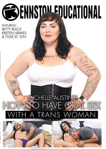 Michelle Austin's How To Have Oral Sex With A Trans Woman Box Cover