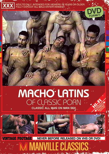 Macho Latins of Classic Porn Box Cover - Login to see Back