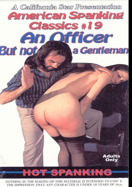 American Spanking Classics #19 - An Officer But Not A Gentleman Box Cover