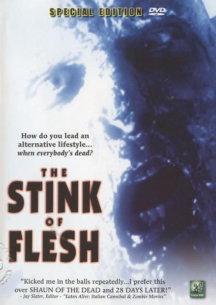 The Stink Of Flesh Box Cover