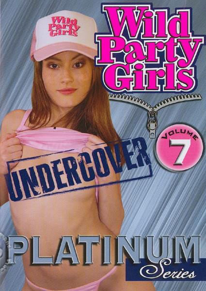 Wild Party Girls: Undercover Volume 7 Box Cover