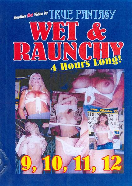 Wet & Raunchy 11 Box Cover