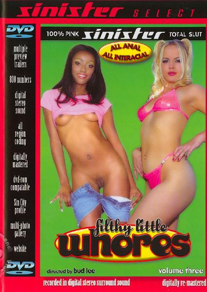 Filthy Little Whores Volume Three