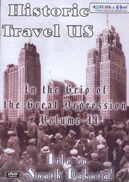 Historic Travel US:  In The Grip Of The Great Depression Volume II Box Cover