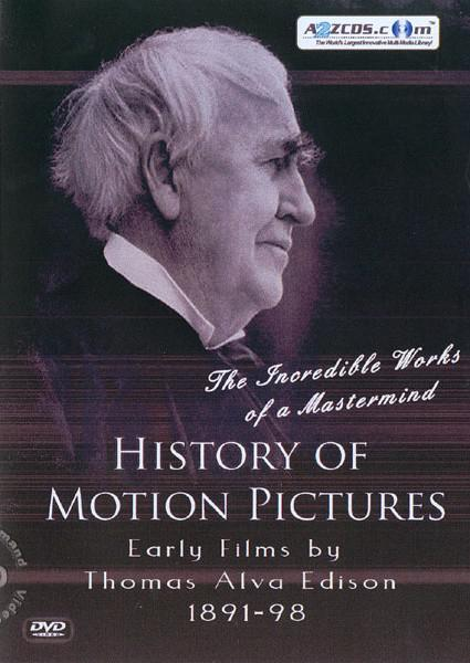 History Of Motion Pictures: Early by Thomas Alva Edison 1891-98 DVD 2 Box Cover